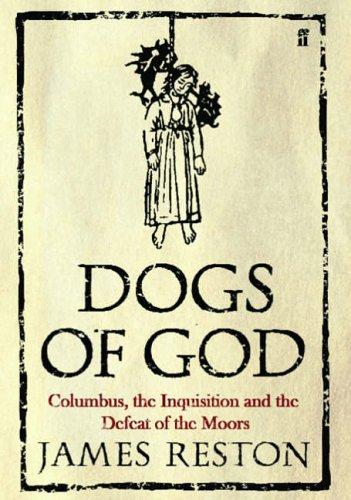 Dogs of God By James Reston