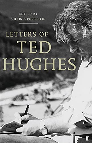 Letters of Ted Hughes by Ted Hughes