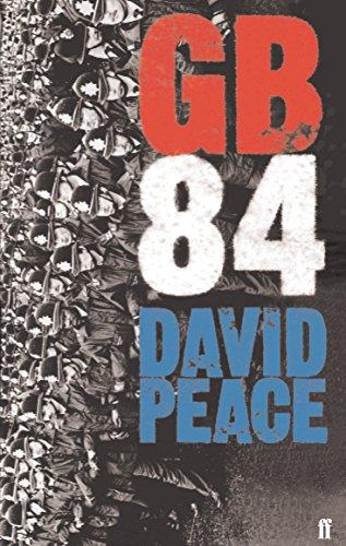 Gb84 By David Peace