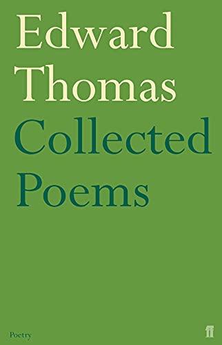 Collected Poems of Edward Thomas By Edward Thomas