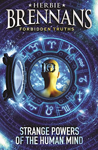 Herbie Brennan's Forbidden Truths: Strange Powers of the Human Mind By Herbie Brennan