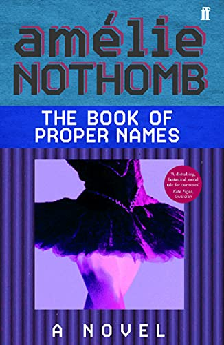 The Book of Proper Names By Amelie Nothomb
