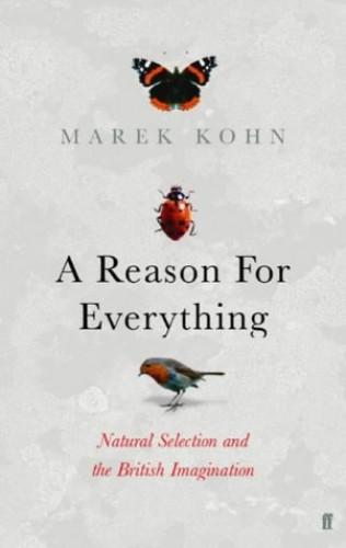 A Reason for Everything By Marek Kohn