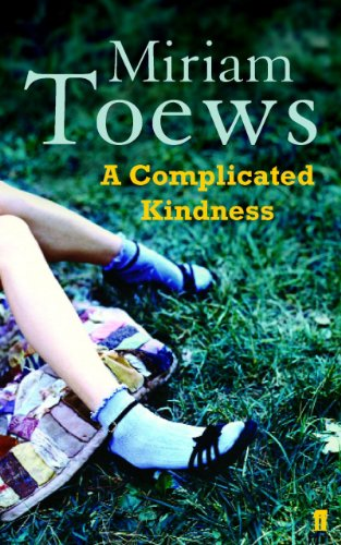 Complicated Kindness By Miriam Toews