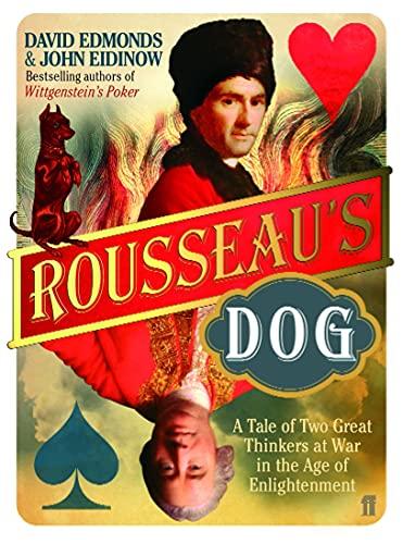 Rousseau's Dog By David Edmonds