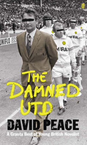Damned Utd By David Peace