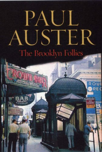 Brooklyn Follies By Paul Auster