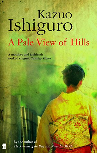 Pale View of Hills Pale View of Hills By Kazuo Ishiguro