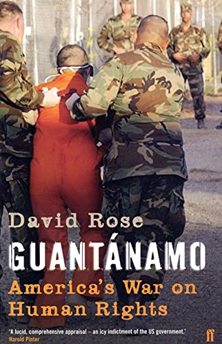 Guantanamo By David Rose