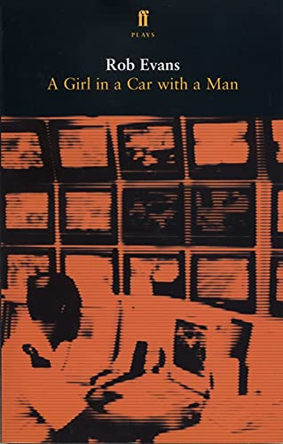 A Girl in a Car with a Man by Dr. Robert Evans