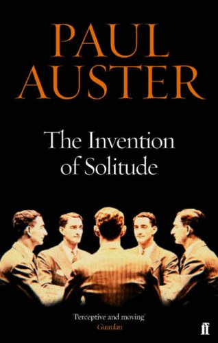 Invention of Solitude By Paul Auster