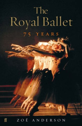 Royal Ballet: 75 Years By Zoe Anderson