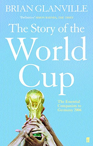 Story of the World Cup By Brian Glanville