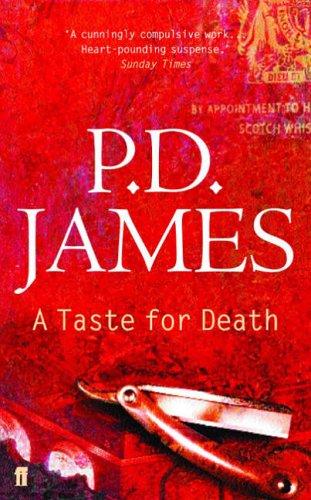 A Taste for Death (Inspector Adam Dalgliesh Mystery) By P. D. James