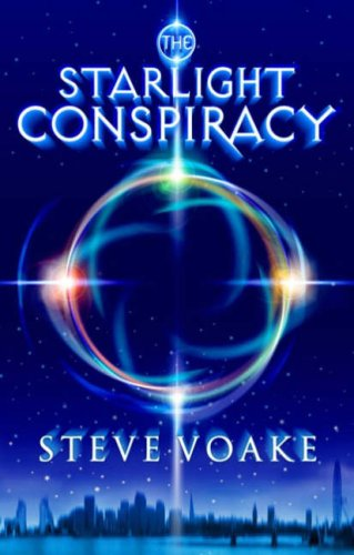 The Starlight Conspiracy By Steve Voake