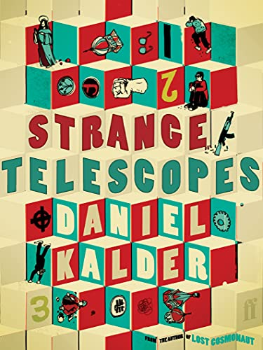 Strange Telescopes By Daniel Kalder