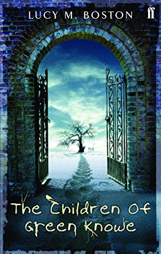 Children of Green Knowe By L. M. Boston