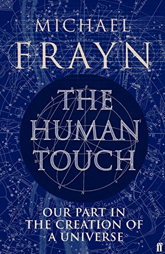 The Human Touch By Michael Frayn