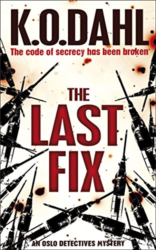 The Last Fix By Kjell Ola Dahl