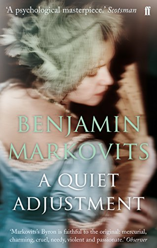A Quiet Adjustment By Benjamin Markovits