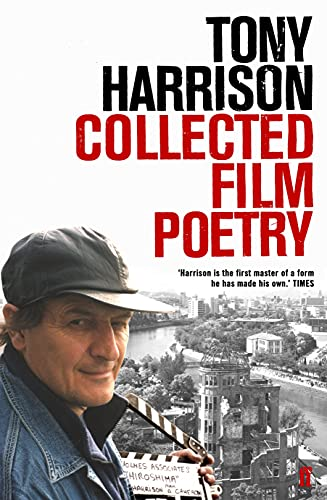 Collected Film Poetry by Tony Harrison
