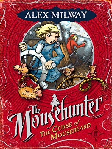 The Curse of Mousebeard By Alex Milway