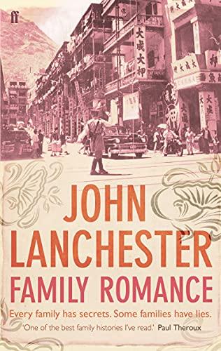 Family Romance: A Memoir by John Lanchester