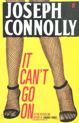 It Can't Go on By Joseph Connolly