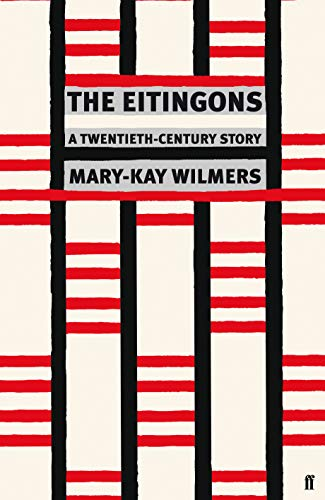 The Eitingons By Mary-Kay Wilmers (editor)
