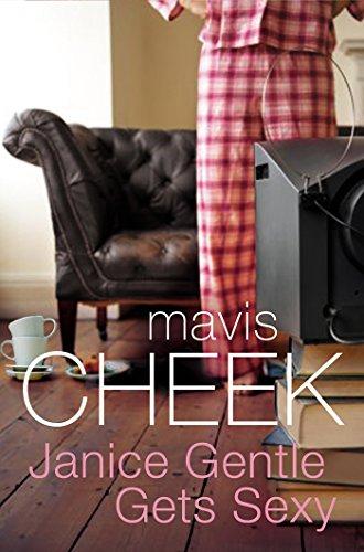 Janice Gentle Gets Sexy By Mavis Cheek
