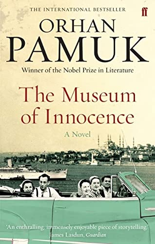 The Museum of Innocence: A Novel by Orhan Pamuk