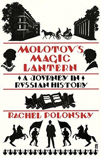 Molotov'S Magic Lantern By Rachel Polonsky