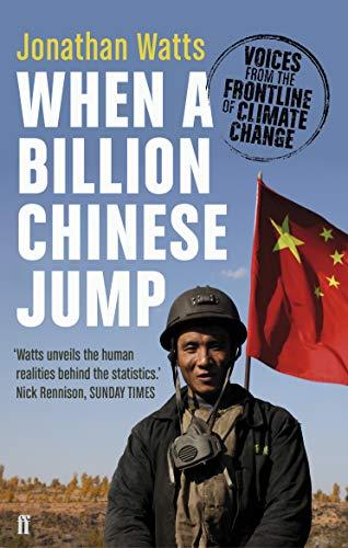 When a Billion Chinese Jump By Jonathan Watts