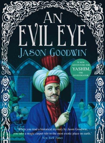 An Evil Eye by Jason Goodwin