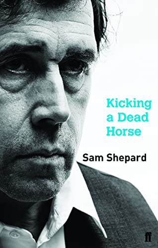 Kicking a Dead Horse By Sam Shepard