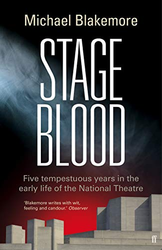 Stage Blood By Michael Blakemore