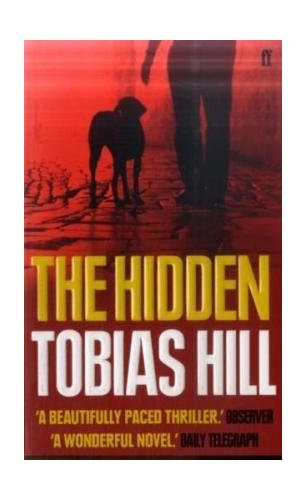 The Hidden By Tobias Hill