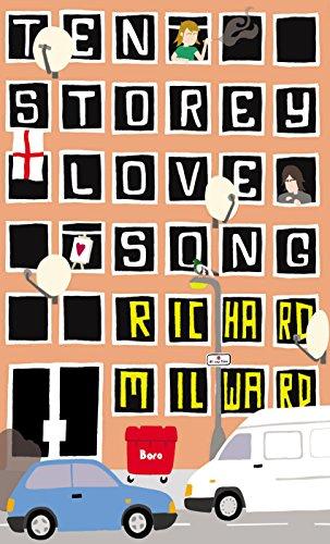Ten Storey Love Song By Richard Milward