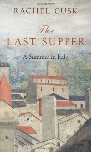 Last Supper By Rachel Cusk