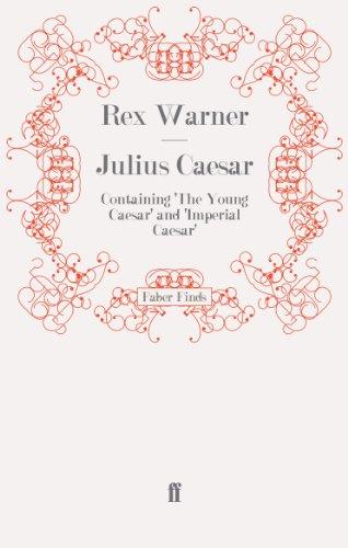 Julius Caesar By Rex Warner