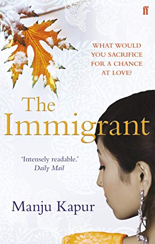 The Immigrant by Manju Kapur