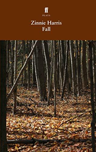 Fall By Zinnie Harris