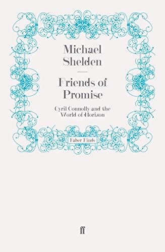 Friends of Promise By Michael Shelden