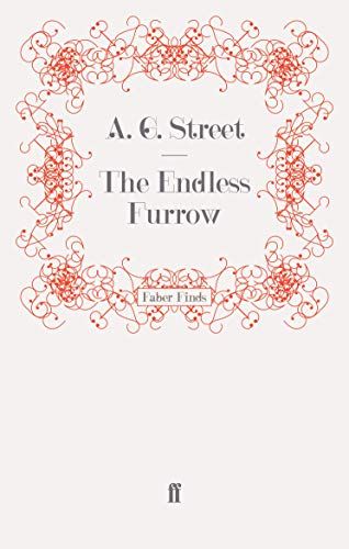 The Endless Furrow By A. G. Street