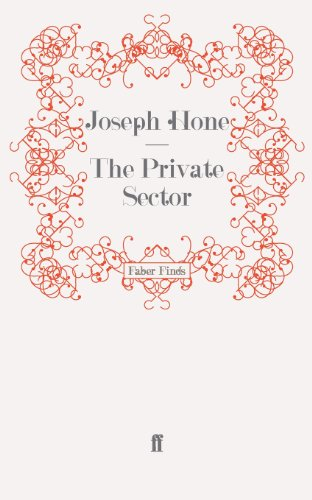 The Private Sector By Joseph Hone