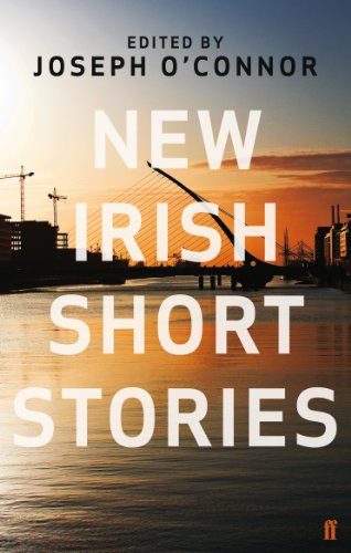 New Irish Short Stories By Edited by Joseph O'Connor