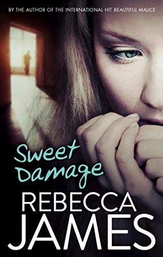 Sweet Damage By Rebecca James