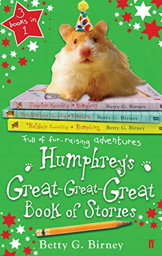 Humphrey's Great-Great-Great Book of Stories By Betty G. Birney