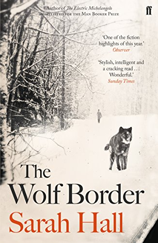 The Wolf Border by Sarah J. E. Hall