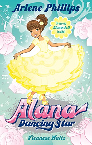 Alana Dancing Star: A Viennese Waltz by Arlene Phillips
